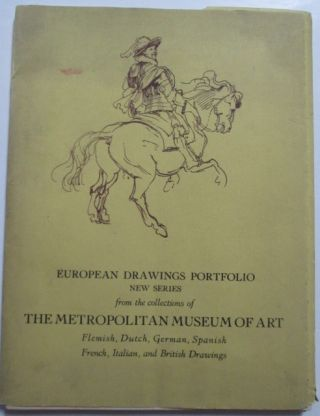 European Drawings Portfolio New Series from the Collections of the Metropolitan Museum of Art....