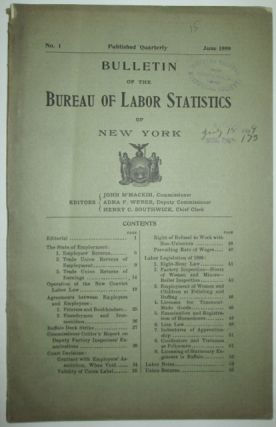 Bulletin of the Bureau of Labor Statistics of New York. No. 1. June 1899. given