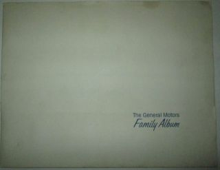 The General Motors Family Album. given