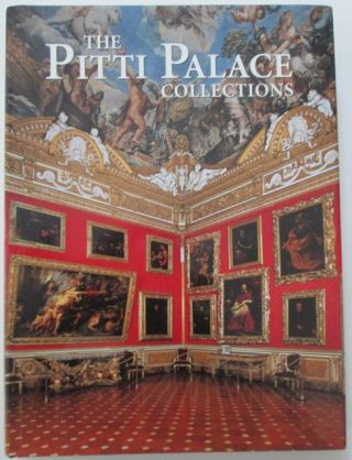 The Pitti Palace Collections. Alexandra Bonfante-Warren.