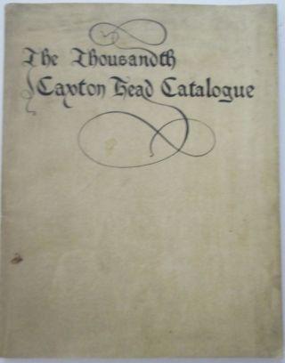 The One Thousandth Caxton Head Catalogue. Containing a selection of Books from the Stock of James...