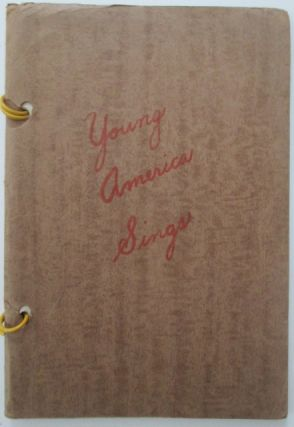 Young America Sings. 1944 Anthology of New England States High School Poetry. Authors
