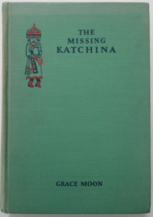 The Missing Katchina. Grace Moon.