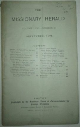 The Missionary Herald. September 1875. Volume LXXI-Number 9. authors