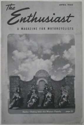 The Enthusiast. A Magazine for Motorcyclists. August, 1950. authors