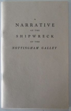 A Narrative of the Shipwreck of the Nottingham Galley, in her Voyage from England to Boston. John Deane, Mason Philip Smith, introduction.
