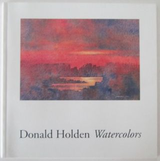 Donald Holden Watercolors. Donald Holden, artist.