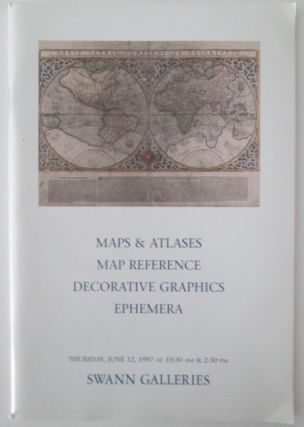 Maps and Atlases, Map Reference, Decorative Graphics, Ephemera. Swann Galleries Auction Catalog....