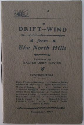 Driftwind. A Magazine of Vermont and the North Hills. November, 1927. Vol. 2. No. 3. Walter John...