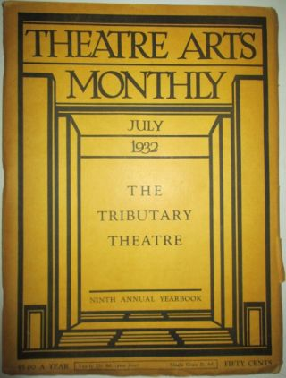 Theatre Arts Monthly. July 1932. Vol. XVI, 7. Authors