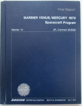 Mariner Venus/Mercury 1973 Spacecraft Program. Mariner 10. No author given