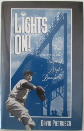 Lights On! The Wild Century-Long Saga of Night Baseball. American Sports History Series, No. 7....