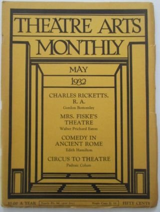 Theatre Arts Monthly. May 1932. Vol. XVI, 15. Padraic Colum, Edith Hamilton