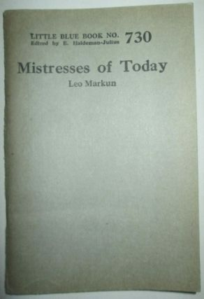 Mistresses of Today. Little Blue Book No. 730
