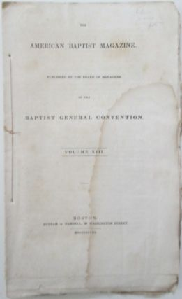 The American Baptist Magazine. January, 1833. Volume XIII, No. 1. authors