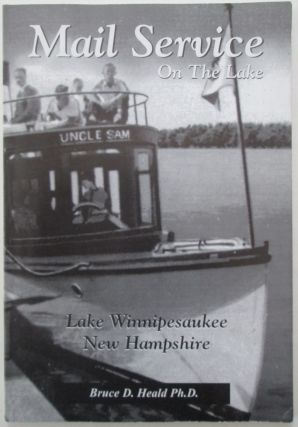 Mail Service on the Lake. Lake Winnipesaukee New Hampshire. Bruce Heald.