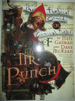 The Tragical Comedy or Comical Tragedy of Mr. Punch. Neil Gaiman, Dave McKean