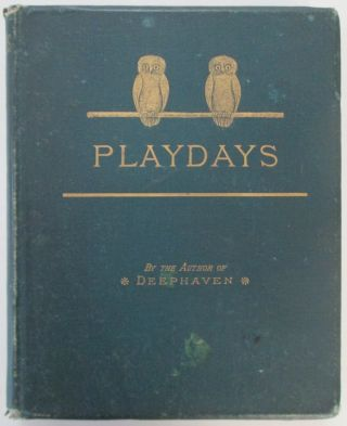 Play Days. A Book of Stories for Children. Sarah Orne Jewett.