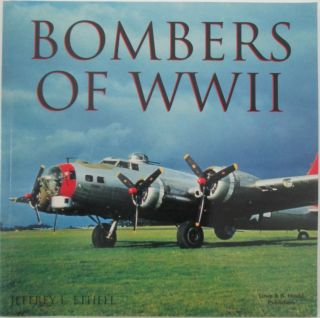 Bombers of WWII. Jeffrey L. Ethell
