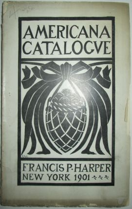 Bibliotheca Americana. Priced Catalogue of a Remarkable Collection of Scarce and Out-of-print...