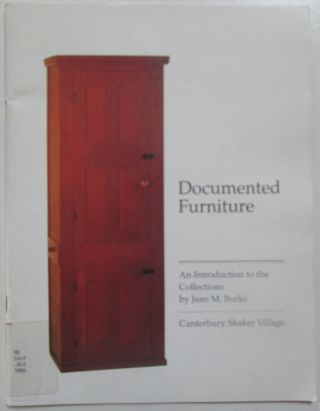 Documented Furniture. An introduction to the Collections. Jean M. Burks.