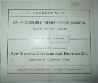 Six (6) Desirable, Medium Priced Surreys. Booklet No. 41. Catalog by New Eureka Carriage and Harness Co. No author given.