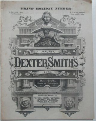 Dexter Smith's Pictorial, Musical, Dramatic, Literary, Humorous, Art, Household and Fashion...