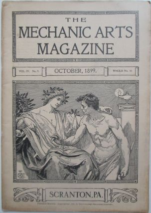 The Mechanic Arts Magazine. October, 1899. authors