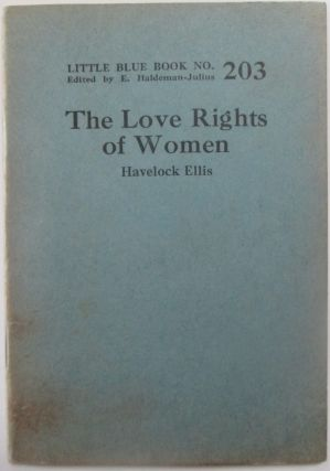 The Love Rights of Women. With, The Sexual Enlightenment of Children by Sigmund Freud.Little Blue...