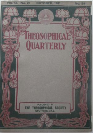 Theosophical Quarterly. October 1911. Vol. 9, No. 2. No Author Given