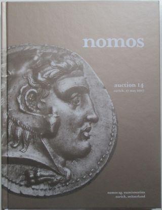 Nomos. Auction 14. Zurich, 17 May 2017. The Stoecklin Collection Greek, Roman, Byzantine and...