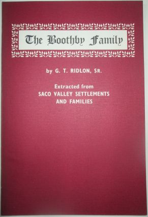 The Boothby Family. Extracted from Saco Valley Settlements and Families. G. T. Ridlon