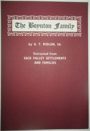 The Boynton Family. Extracted from Saco Valley Settlements and Families. G. T. Ridlon