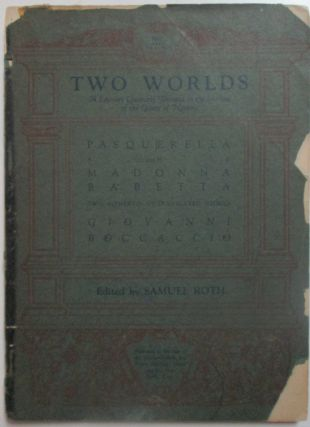Two Worlds. A literary quarterly devoted to the increase of the gaiety of Nations. June 1927....