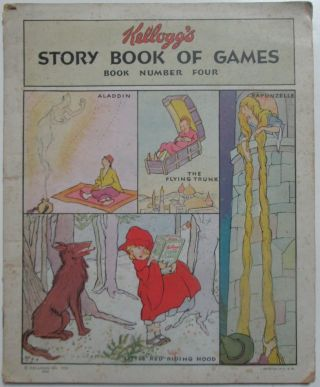 Kellogg's Story Book of Games. Book Number Four. No author given