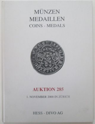 Munzen Medaillen. Coins-Medals. Auktion, Auction 285. Wednesday, November 1, 2000. No author given
