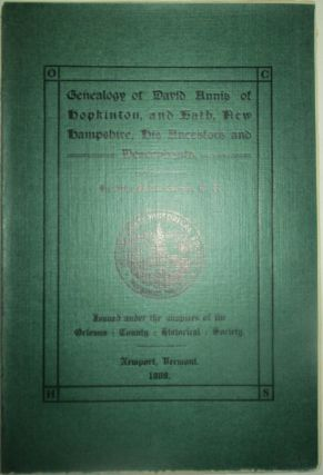 Genealogy of David Annis of Hopkinton and Bath, New Hampshire, his Ancestors and Descendants....