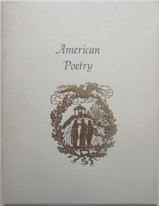 Three Centuries of American Poetry. An Exhibition of Original Printings. No author given