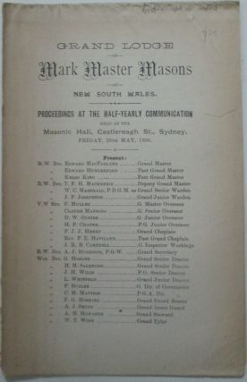 Grand Lodge of Mark Master Masons of New South Wales. Proceedings at the Half-Yearly...