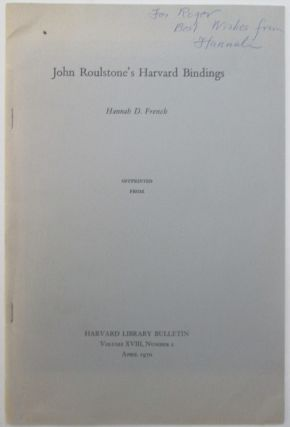 John Roulstone's Harvard Bindings. Hannah D. French