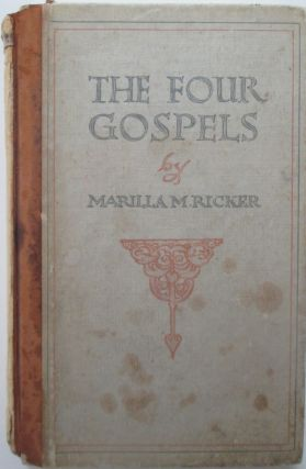 The Four Gospels. Marilla Ricker