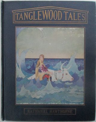 Tanglewood Tales. Nathaniel Hawthorne