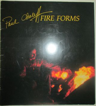 Paul Chaleff. Fire Forms. Paul Chaleff, artist