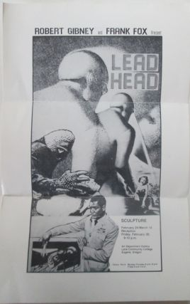 Robert Gibney and Frank Fox Present Lead Head. Sculpture. February 24-March 14. No author given