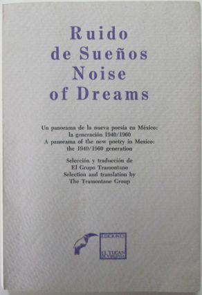 "Ruido de Suenos. Noise of Dreams. A Panorama of the new poetry in Mexico"" the 1940/1960. Authors"