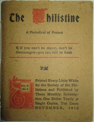 The Philistine. A Periodical of Protest. November, 1910. Milo Hastings, Elbert Hubbard