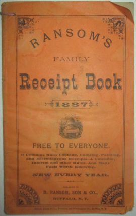 Ransom's Family Receipt Book. 1887. Given