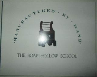 Manufactured by Hand. The Soap Hollow School. authors