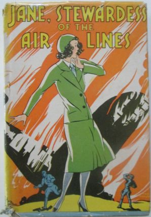 Jane, Stewardess of the Air Lines. Ruthe S. Wheeler