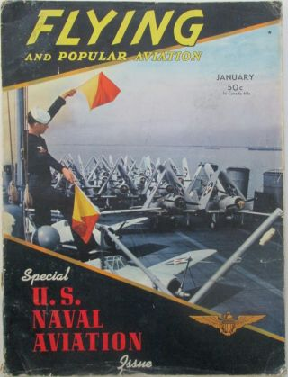 Flying and Popular Aviation. Special U.S. Naval Aviation Issue. January, 1942. authors